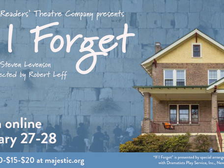 CAST LIST ANNOUNCEMENT! Majestic Readers' Theatre Company presents If I Forget