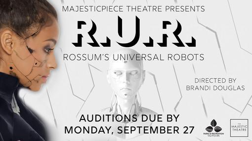 OPEN AUDITIONS: R.U.R. Rossum's Universal Robots