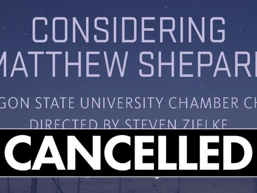 ANNOUNCEMENT: Considering Matthew Shepard Cancelled