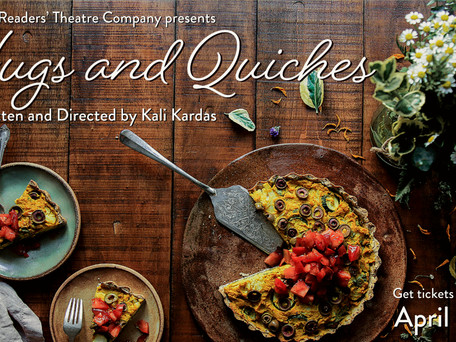 CAST LIST ANNOUNCEMENT! Majestic Readers' Theatre Company presents Hugs and Quiches
