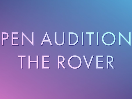 OPEN AUDITIONS: Majesticpiece Theatre presents The Rover