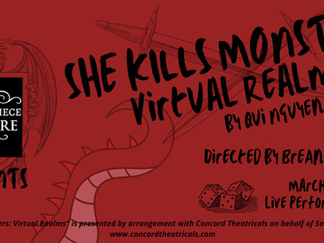 CAST LIST ANNOUNCEMENT! Majesticpiece Theatre presents She Kills Monsters: Virtual Realms