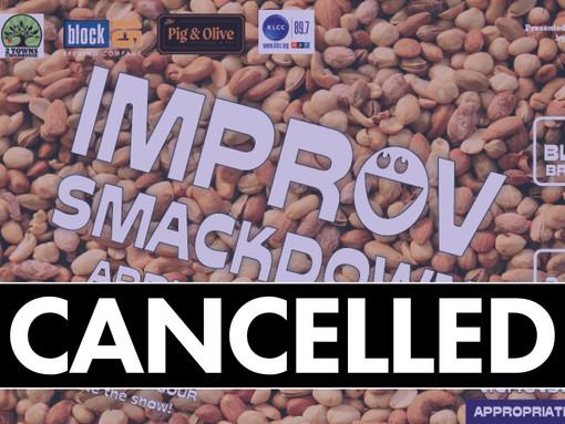 ANNOUNCEMENT: April's Improv Smackdown Cancelled