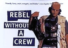 Book Recommendation: Rebel Without A Crew - Robert Rodriguez