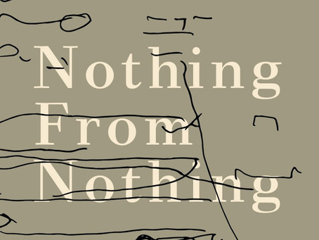 OPEN CALL: Nothing From Nothing Residency