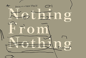Nothing From Nothing | The Waste Land | April 2018