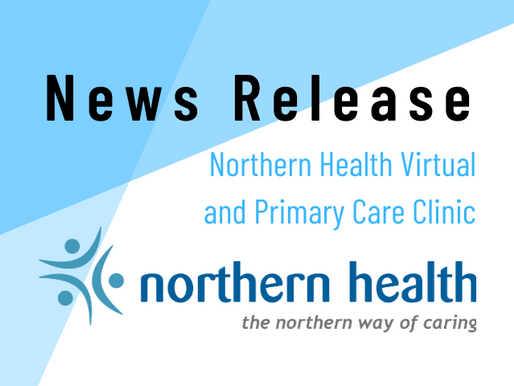 Northern Health Virtual and Primary Care Clinic
