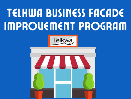 TELKWA BUSINESS FAÇADE IMPROVEMENT PROGRAM