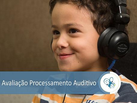 Avaliação de processamento auditivo FONO