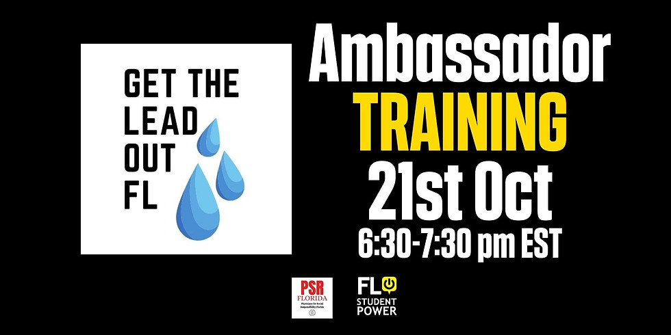 Get The Lead Out FL Ambassador Training