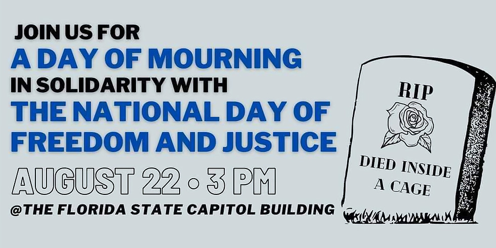 A Day of Mourning: Memorial for All Lives Lost in Florida Prisons