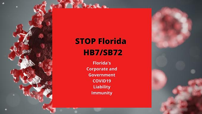 HB7/SB72 COVID Liability Immunity