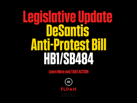 FL Legistlative Update on DeSantis's Anti-Protest Bill