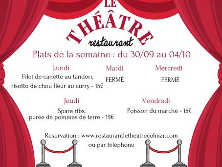 Plats du jour du 30/09 au 04/10 au restaurant Le Théâtre à Colmar