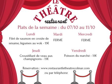 Plats du jour du 07/10 au 11/10 restaurant Le Théâtre à Colmar