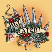 Hey! Catch!