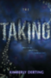THE TAKING, by Kimberly Derting Book 1