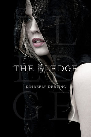 THE PLEDGE, by Kimberly Derting Book 1