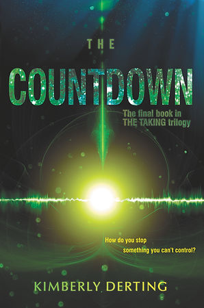 THE COUNTDOWN, by Kimberly Derting Book 3