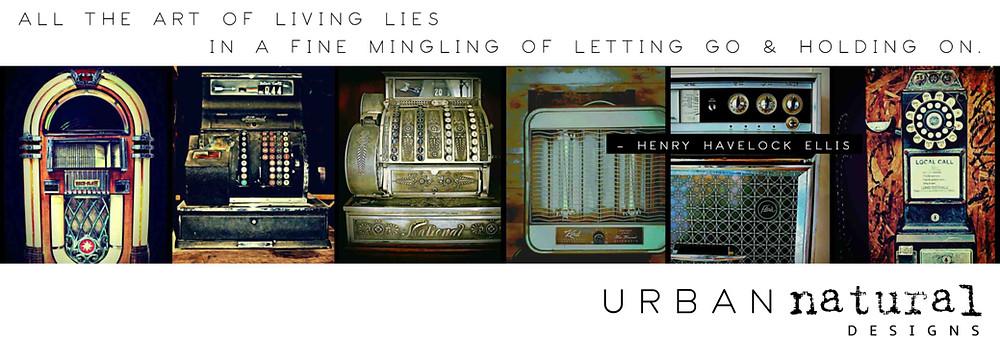 Urban Natural Designs vintage machines Henry Havelock Ellis quote