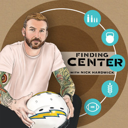 Finding Center with Nick Hardwick podcast cover art
