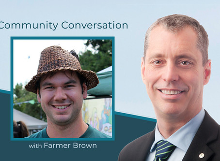 "Community Conversation with Chris ""Farmer"" Brown"