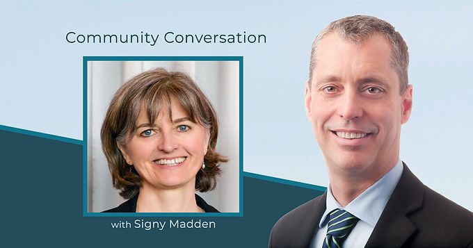 Community Conversation with Signy Madden