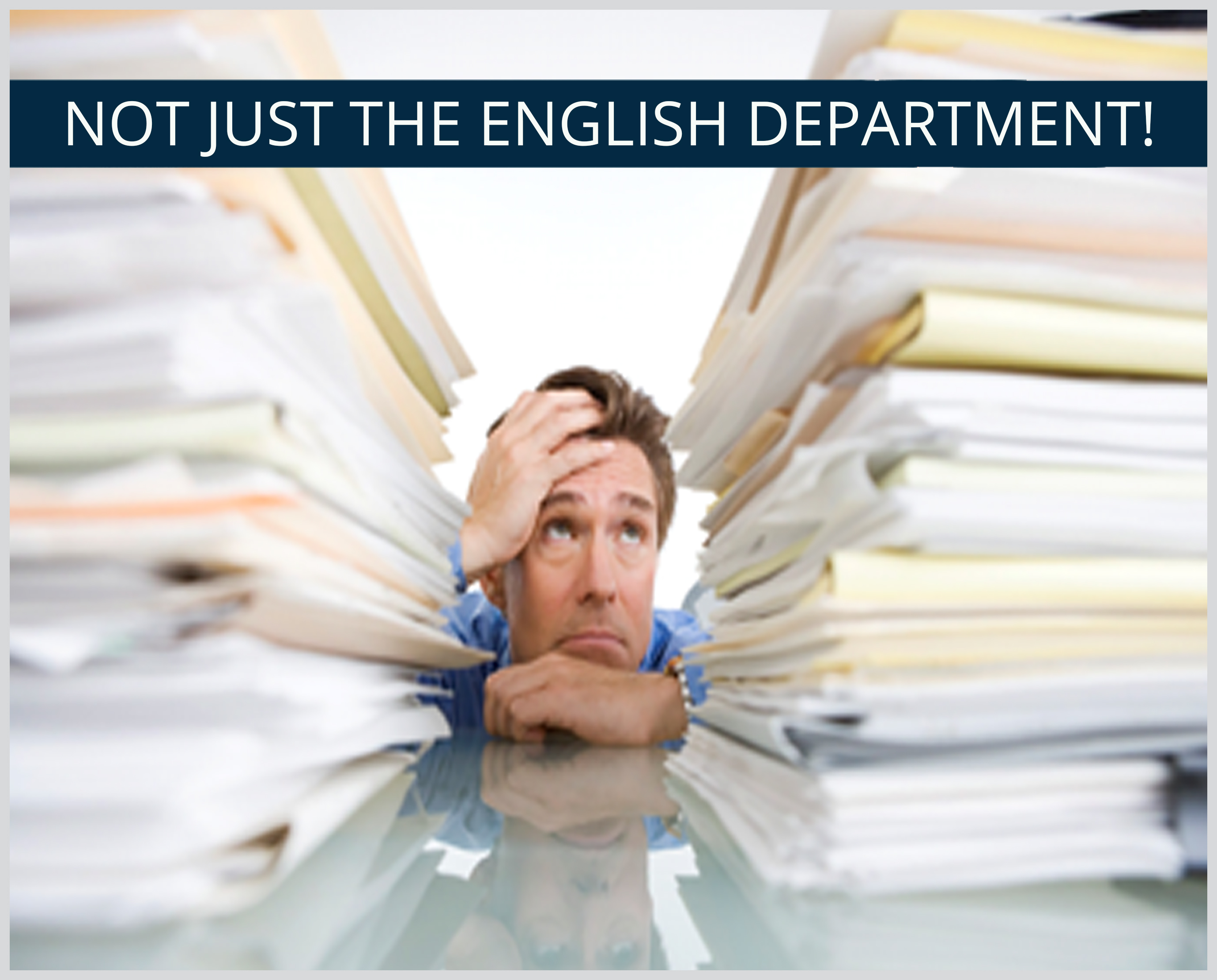NOT JUST THE ENGLISH DEPARTMENT