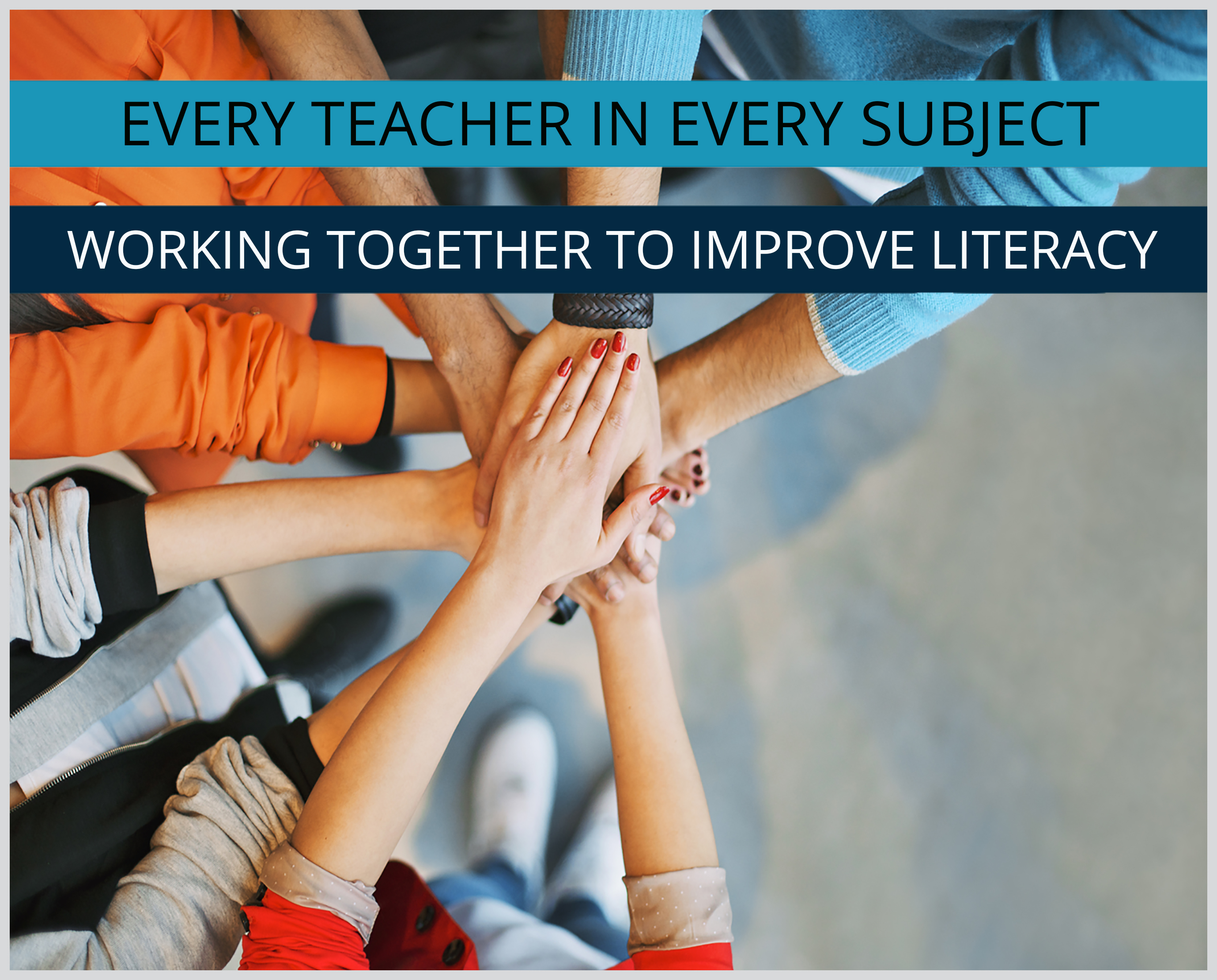 WORKING TOGETHER TO IMPROVE LITERACY