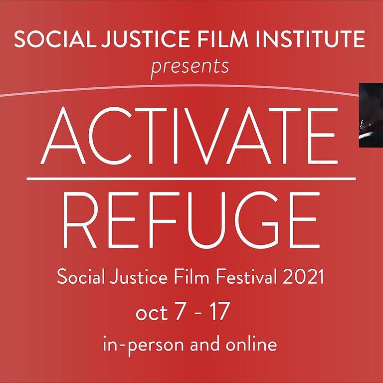 Social Justice Film Festival 2021: Activate | Refuge