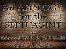 an apology for the septuagint by edward william grinfield