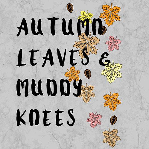 Autumn Leaves & Muddy Leaves