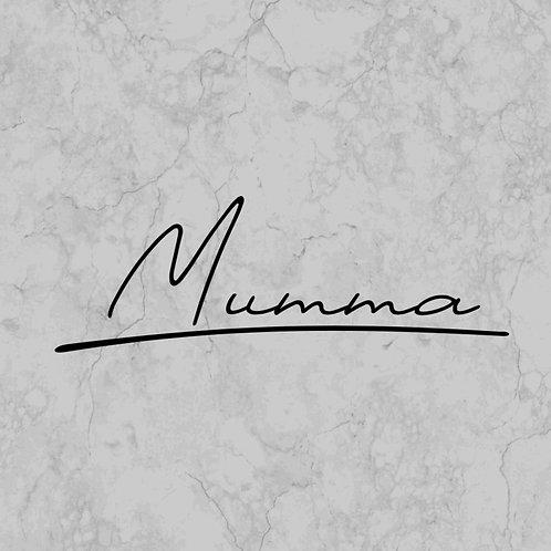Mumma Signed