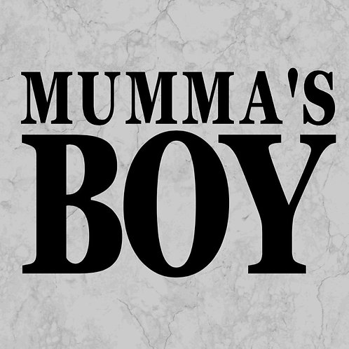 Mumma's Boy