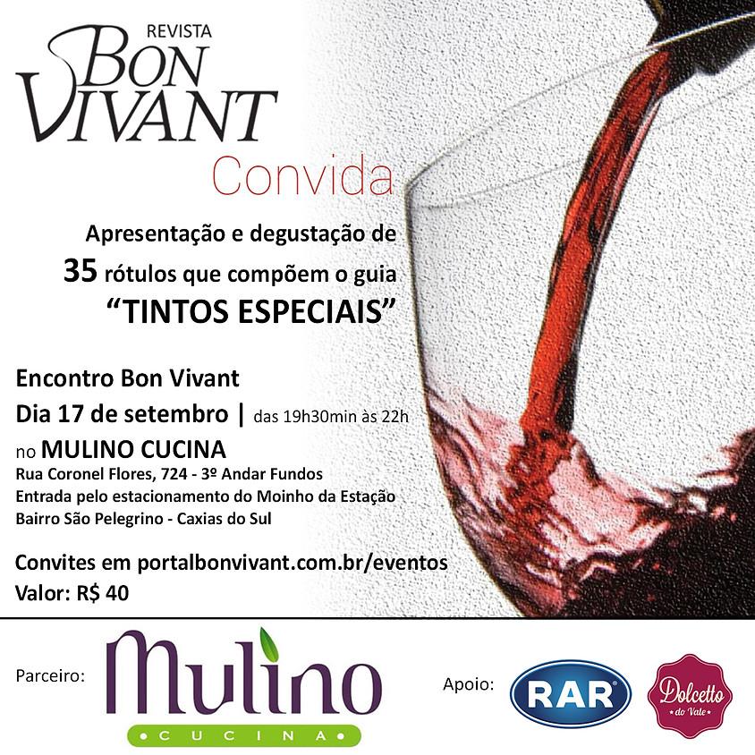 Encontro Bon Vivant / Tintos Especias - Caxias do Sul