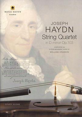 Haydn - String Quartet in D minor Op.103