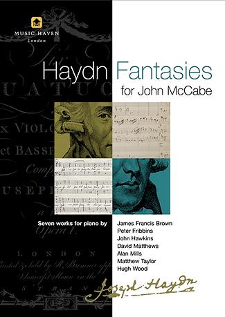 Haydn Fantasies for John McCabe