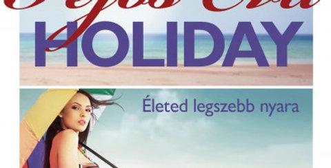 Fejős Éva:Holiday - Életed legszebb nyara