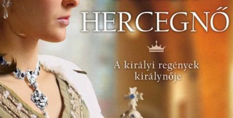 Philippa Gregory:A fehér hercegnő - A királyi regények királynője