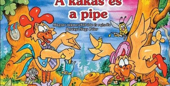 A kakas és a pipe