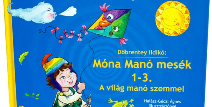Móna Manó Mesék 1-3