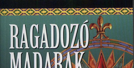 Wilbur Smith: Ragadozó madarak