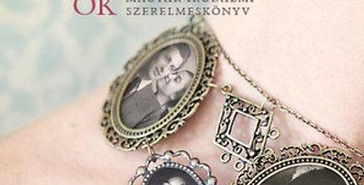 Nyáry Krisztián: Így szerettek ők - Magyar irodalmi szerelmeskönyv