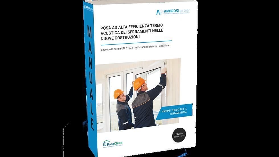 Manuale: POSA AD ALTA EFFICIENZA DEI SERRAMENTI NEL NUOVO (Versione E-BOOK pdf)