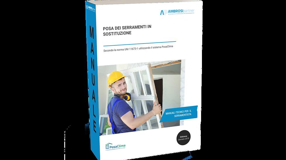 Manuale: POSA SERRAMENTI IN SOSTITUZIONE SECONDO UNI 11673 (Versione E-BOOK pdf)