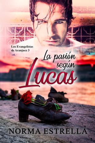 La pasión según Lucas