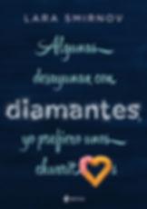 22- Algunas desayunan con diamantes, yo