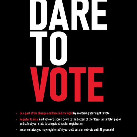 """""""Dare To Vote"""""""