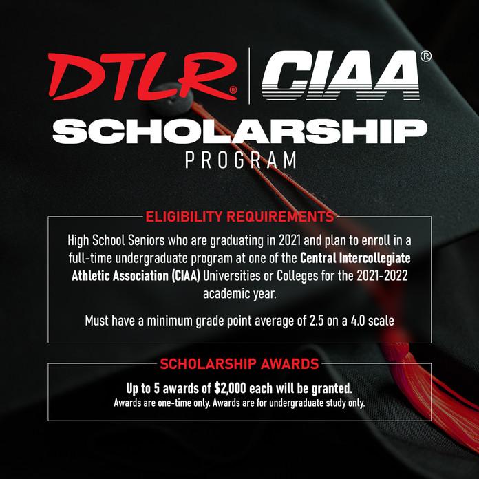 DTLR x CIAA Scholarship 2021