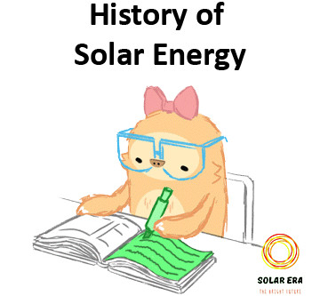 A Brief History of Solar Energy